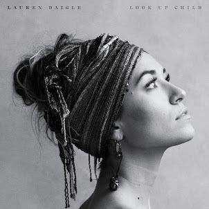 Lauren Daigle - Look Up Child
